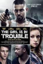 The Girl Is in Trouble ( 2015 )