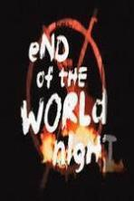 End Of The World Night ( 2015 )
