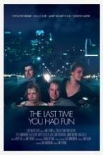 The Last Time You Had Fun ( 2014 )