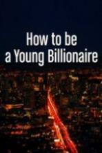 How To Be A Young Billionaire (2015)
