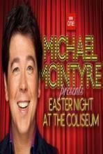 Michael McIntyre's Easter Night at the Coliseum ( 2015 )
