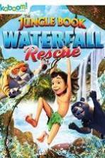 The Jungle Book: Waterfall Rescue ( 2015 )