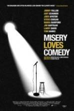 Misery Loves Comedy ( 2015 )
