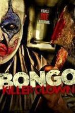 Bongo: Killer Clown ( 2014 )