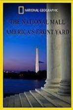 The National Mall Americas Front Yard ( 2015 )