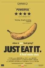 Just Eat It: A Food Waste Story ( 2014 )