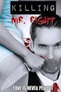 Killing Mr. Right ( 2014 )