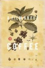 A Film About Coffee ( 2014 )