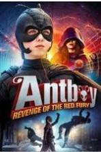 Antboy: Revenge of the Red Fury ( 2014 )