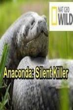 Anaconda: Silent Killer ( 2014 )