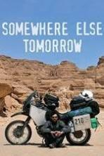 Somewhere Else Tomorrow ( 2013 )