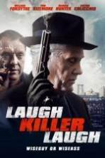 Laugh Killer Laugh ( 2015 )