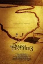 The Human Centipede III (Final Sequence) ( 2015 )