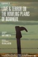 Love & Terror on the Howling Plains of Nowhere ( 2014 )