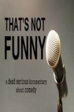 That's Not Funny ( 2014 )