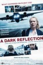 A Dark Reflection ( 2015 )