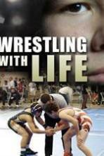Wrestling with Life ( 2014 )