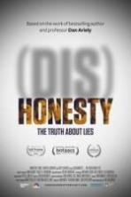 (Dis)Honesty: The Truth About Lies ( 2015 )
