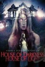 Andrea Perron: House of Darkness House of Light ( 2013 )