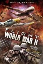Flight World War II ( 2015 )