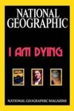 National Geographic I Am Dying ( 2015 )