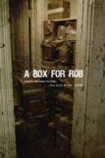 A Box for Rob ( 2013 )