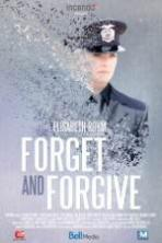 Forget and Forgive ( 2014 )