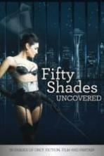 Fifty Shades Uncovered ( 2015 )