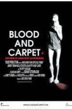 Blood and Carpet ( 2015 )