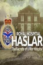 Haslar The Secrets of a War Hospital ( 2015 )