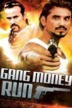 Gang Money Run ( 2014 )