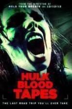 Hulk Blood Tapes ( 2015 )