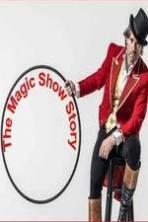 The Magic Show Story ( 2015 )