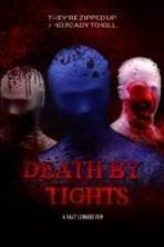 Death by Tights ( 2015 )