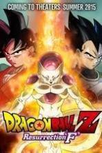 Dragon Ball Z: Resurrection 'F' ( 2015 )