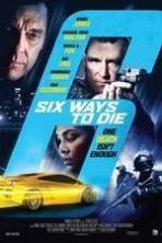 6 Ways To Die ( 2015 )