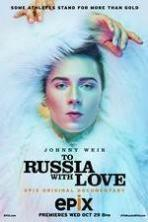To Russia with Love ( 2014 )