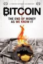 Bitcoin: The End of Money as We Know It ( 2015 )