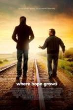 Where Hope Grows ( 2014 )