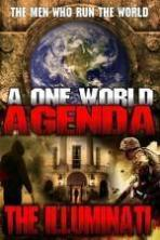 One World Agenda: The Illuminati ( 2015 )