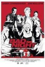 Bad Night ( 2015 )