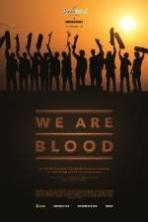 We Are Blood ( 2015 )