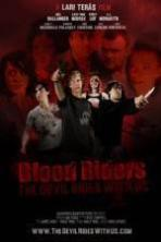 Blood Riders: The Devil Rides with Us ( 2013 )