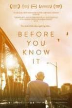 Before You Know It ( 2014 )