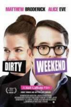 Dirty Weekend ( 2015 )