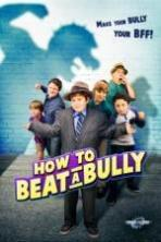 How to Beat a Bully ( 2014 )