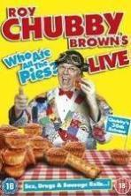 Roy Chubby Brown Live - Who Ate All The Pies? ( 2013 )