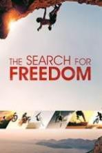 The Search for Freedom ( 2015 )