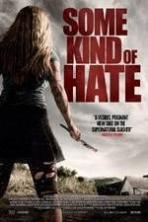 Some Kind of Hate ( 2015 )