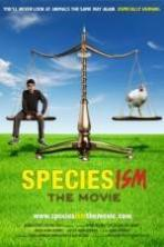 Speciesism: The Movie ( 2013 )